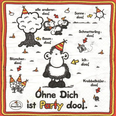 Ohne dich ist Party doof!
